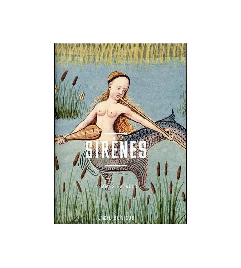 Sirènes – femmes fatales