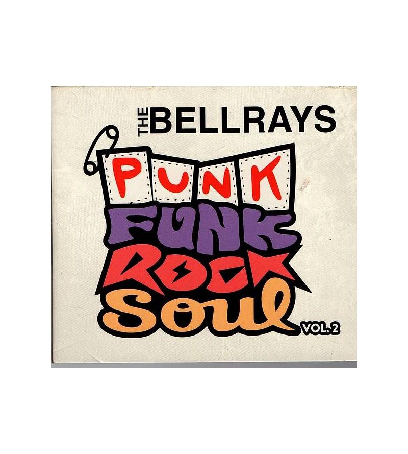 The bellrays : Punk funk...