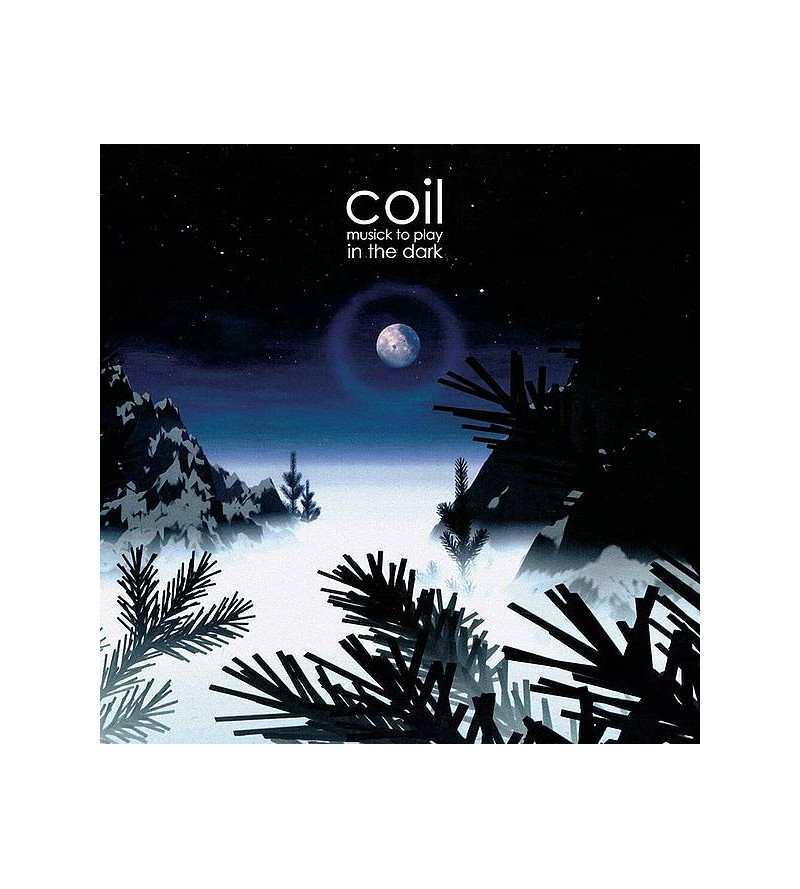 Coil : Music to play in the...
