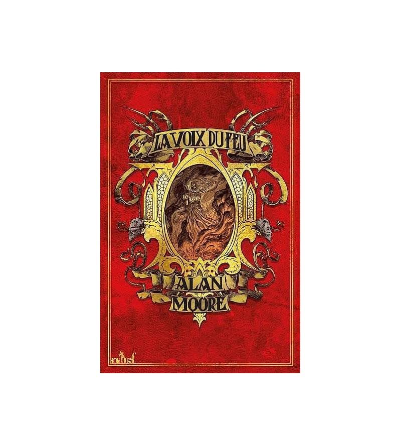 Alan Moore : La voix du feu...