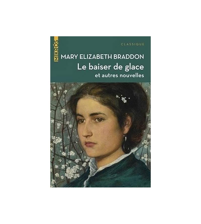 Mary Elizabeth Braddon : Le...