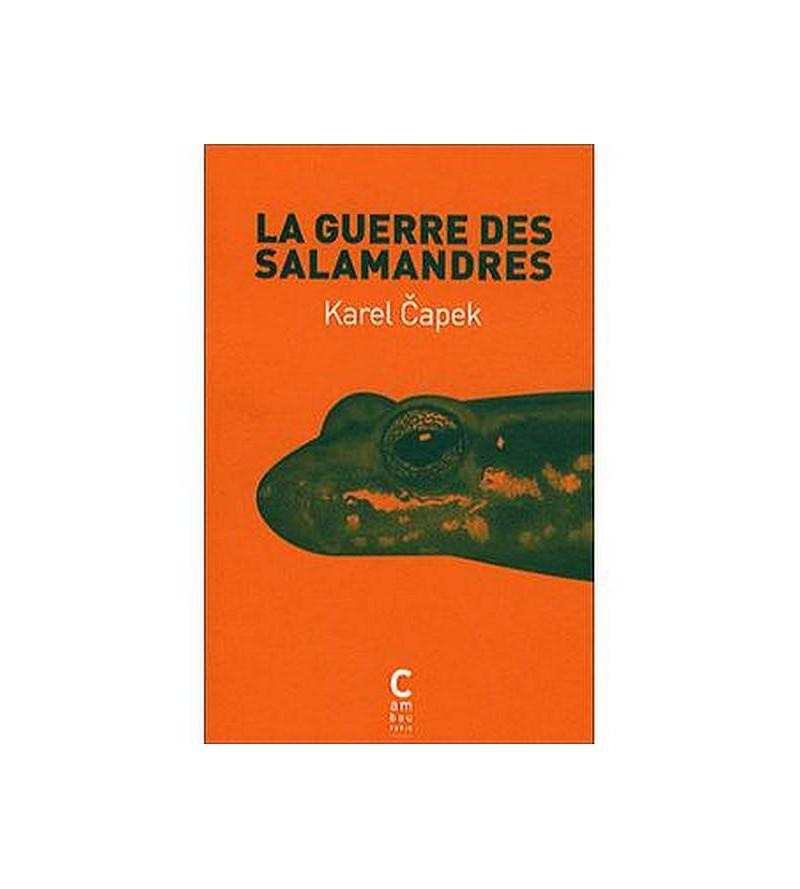 Karel Capek : La guerre des...