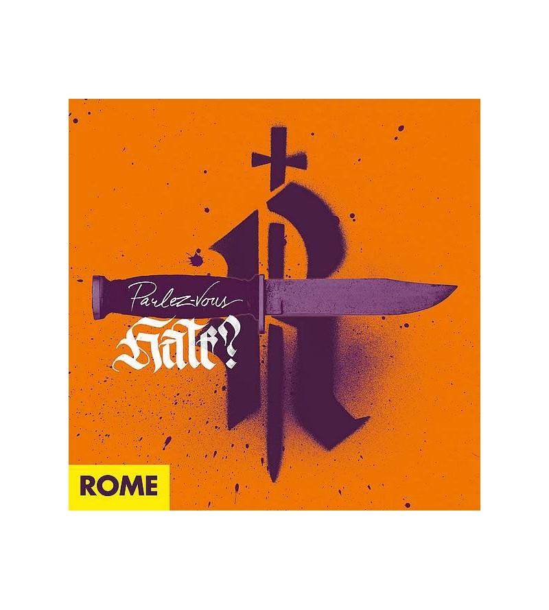 Rome : Parlez-vous hate (CD)