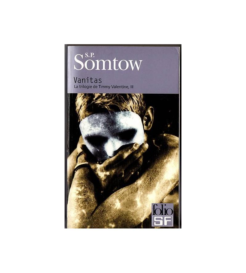S. P. Somtow : La trilogie...