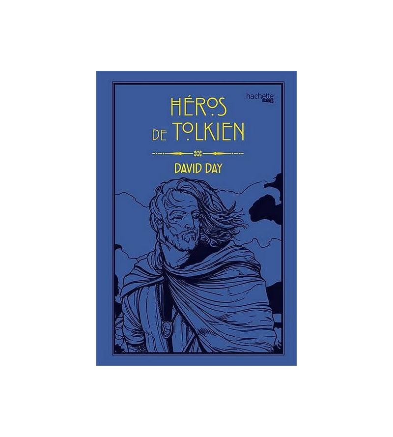 David Day : Héros de Tolkien