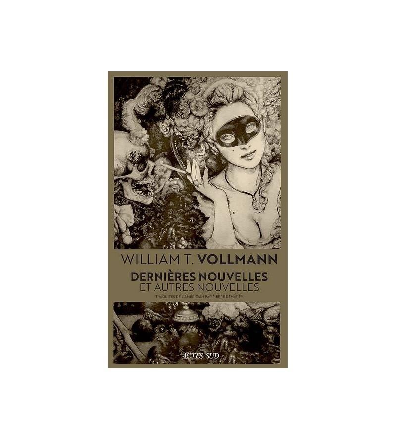 William T. Vollmann :...