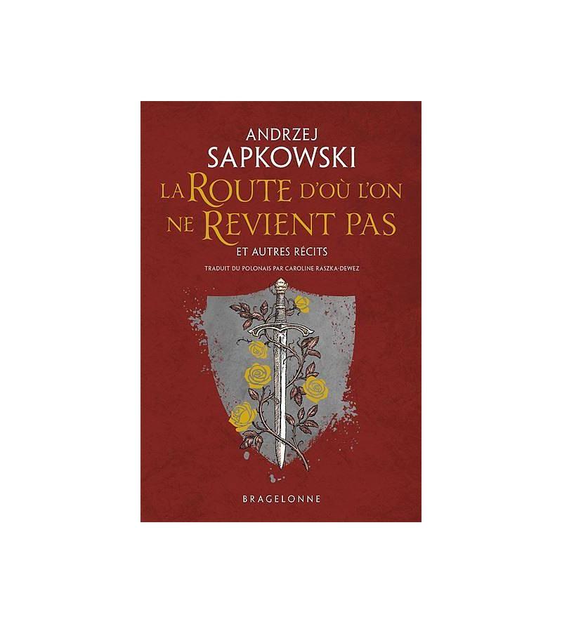 Andrzej Sapkowki : La route...