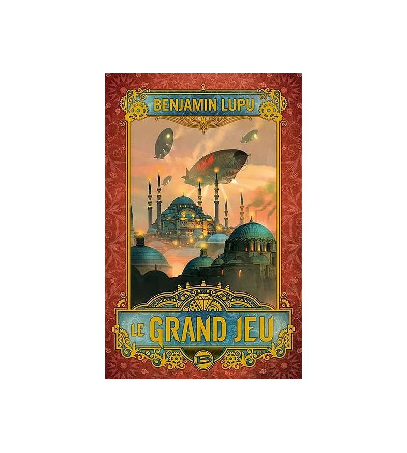 Benjamin Lupu : Le grand jeu