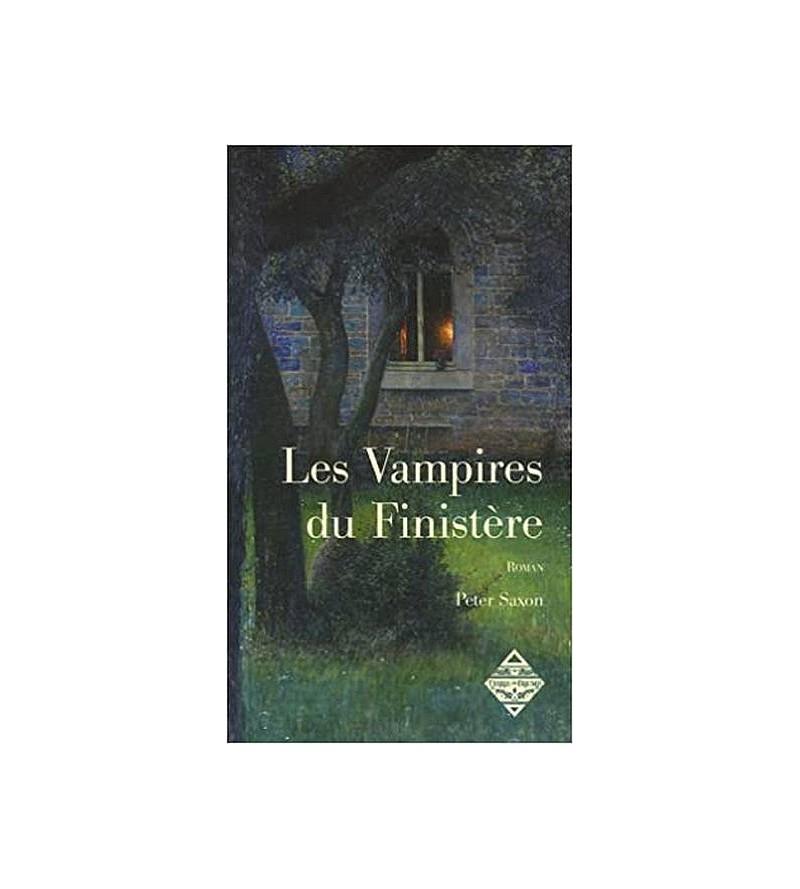 Peter Saxon : Les vampires...
