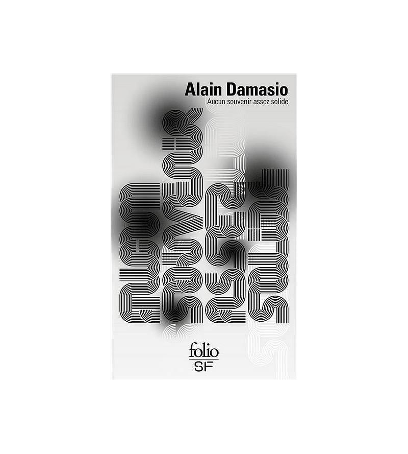 Alain Damasio : Aucun...