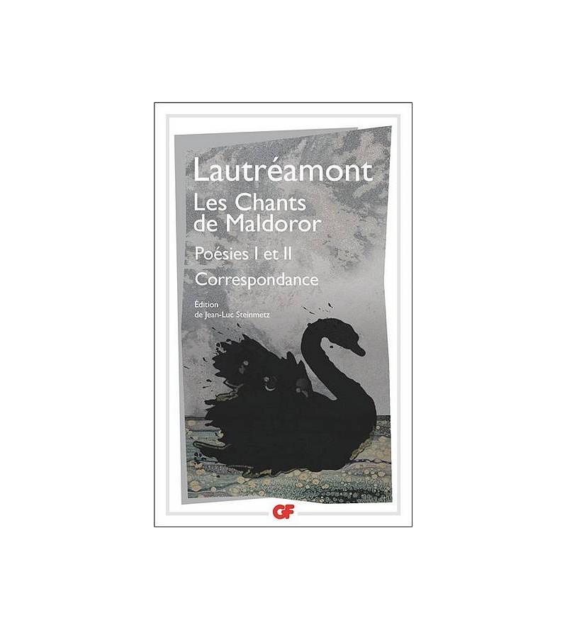 Lautréamont : Les chants de...