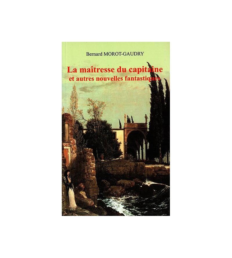 Bernard Morot-Gaudry : La...