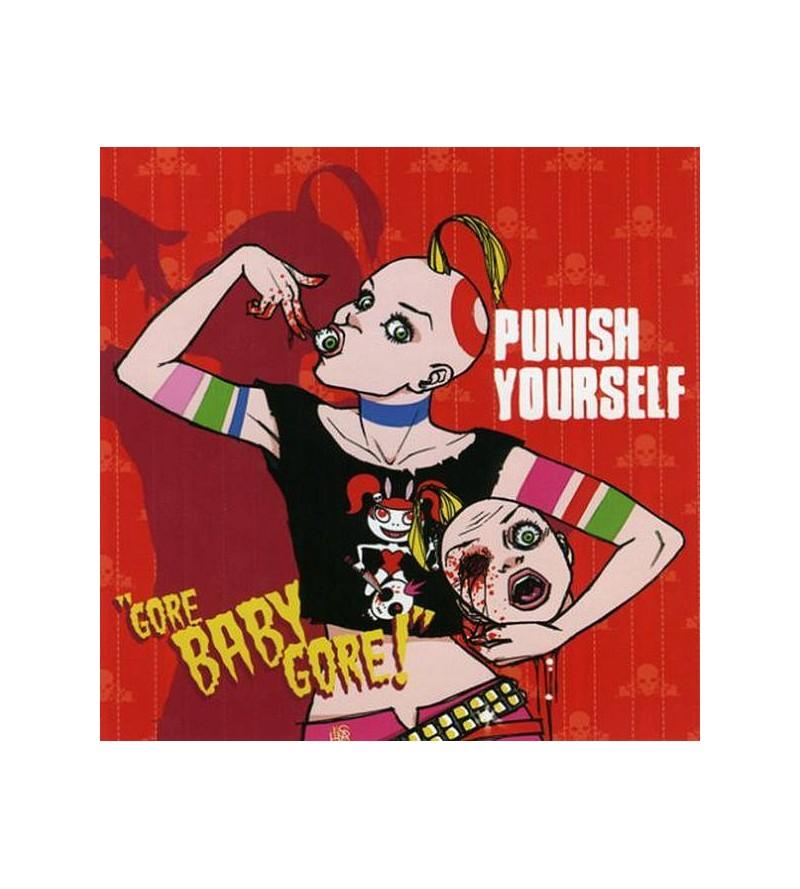 Punish yourself : Gore baby...