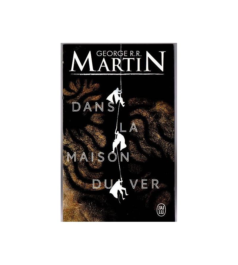 George R.R. Martin : Dans...
