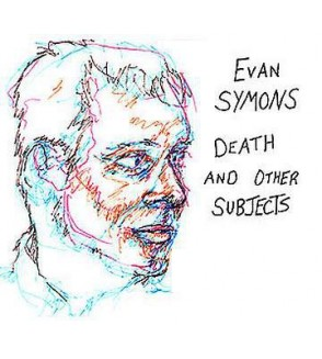 Death and other subjects