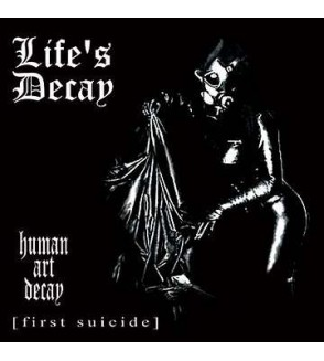 Human art decay [first suicide]