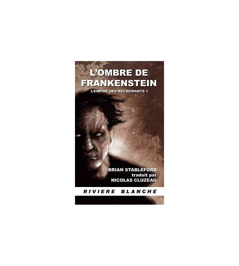 L'empire des nécromants 1, l'ombre de Frankenstein
