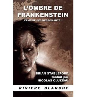 L'empire des nécromants 1, l'ombre de Frankenstein