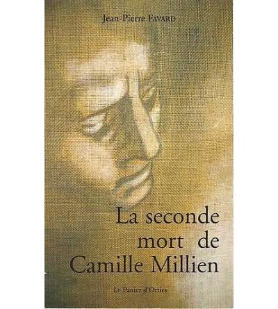 La seconde mort de Camille Millien