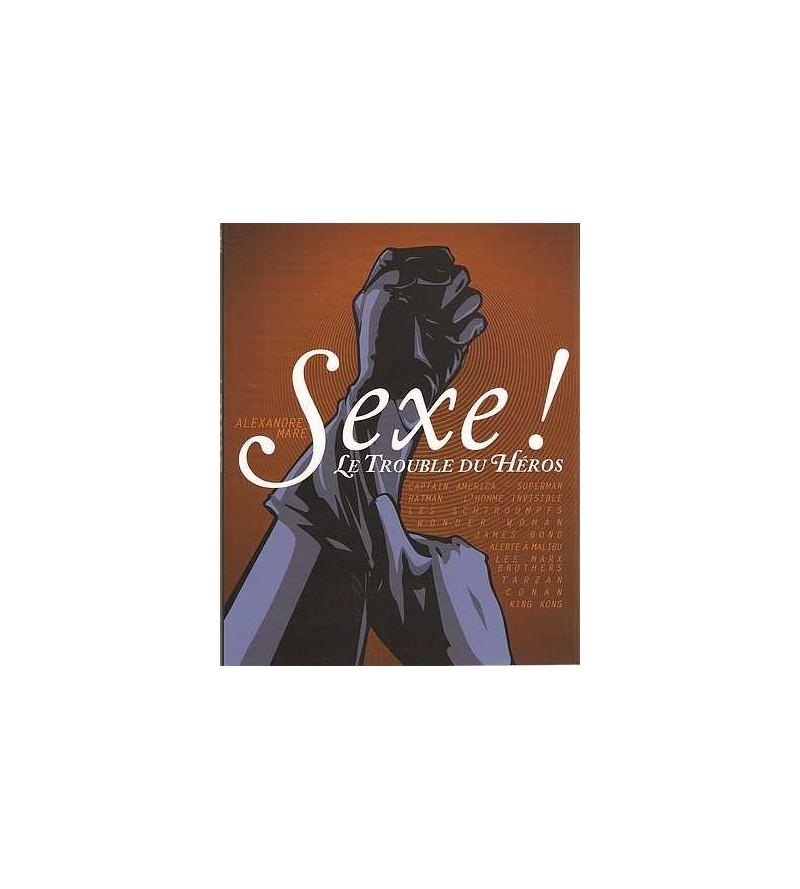 Sexe ! Le trouble du héros