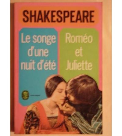 Le songe d'une nuit d'été - Roméo et Juliette