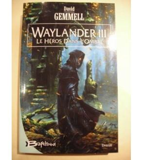 Waylander 3, le héros dans l'ombre
