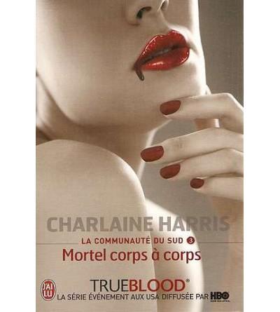 True blood, la communauté du sud 3, mortel corps à corps