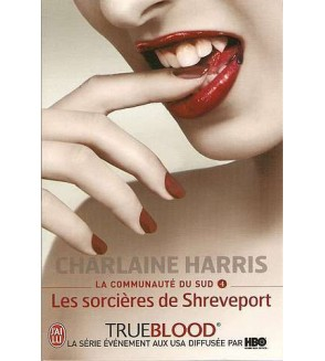True blood, la communauté du sud 4, les sorcières de Shreveport