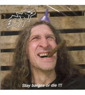 Stay barges or die !!!