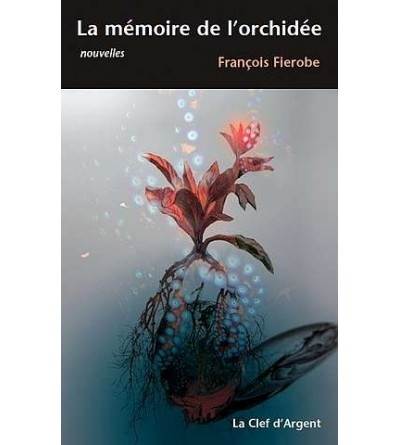 La mémoire de l'orchidée