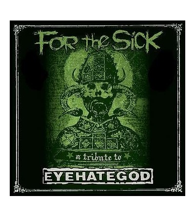 For the sick - a tribute to Eyehategod (2 CD)