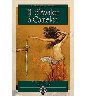 Et d'Avalon à Camelot