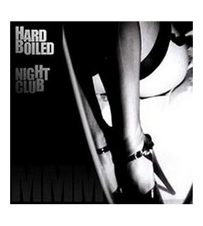 Hard boiled night club (Ltd edition CD)